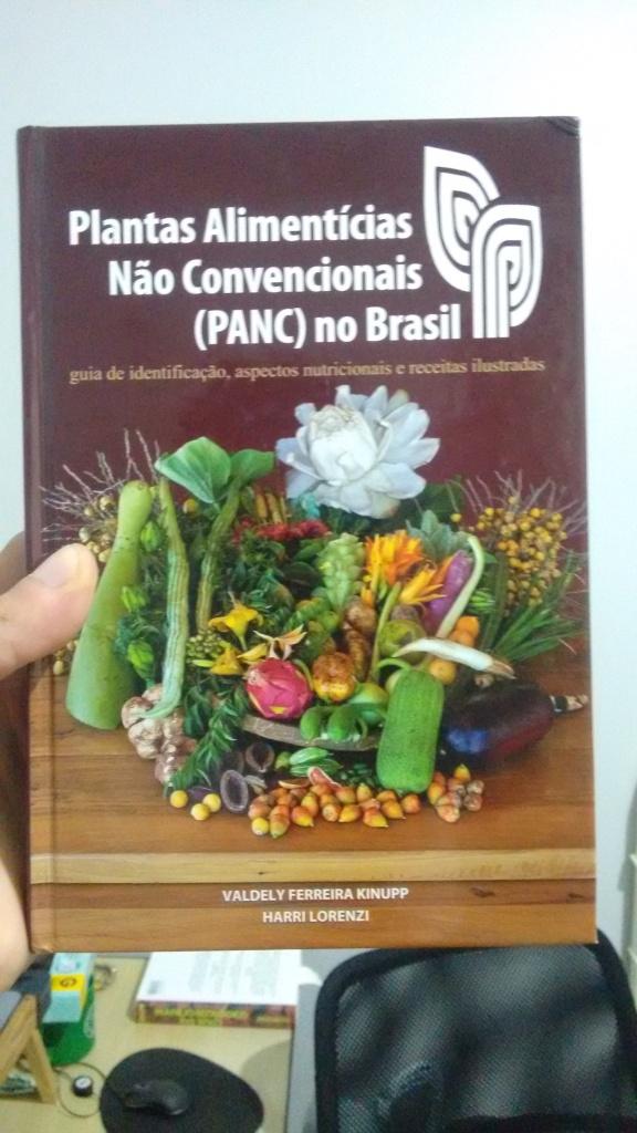 Plantas alimentícias não convencionais (PANCs) do Brasil: guia de identificação, aspectos nutricionais e receitas ilustradas.